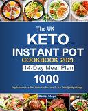 The UK Keto Instant Pot Cookbook 2021