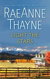 Light the Stars: A Romance Novel