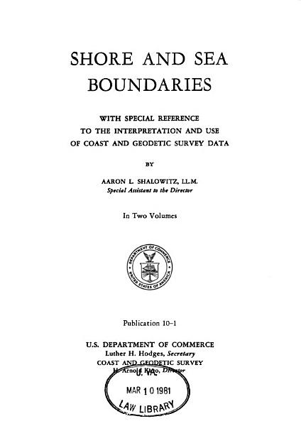 Download Shore and Sea Boundaries  Boundary problems associated with the submerged lands cases and the submerged lands acts  including recent developments in the international law of the sea  Book