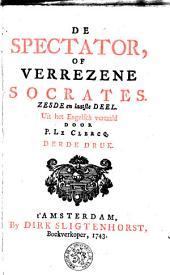 De Spectator of Verrezene Socrates: Volume 6