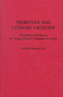 Negritude and Literary Criticism PDF
