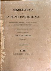 Négociations de la France dans le Levant: 1567-1580