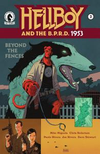 Hellboy and the B P R D   1953  Beyond the Fences  2 Book