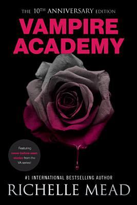 Vampire Academy 10th Anniversary Edition PDF