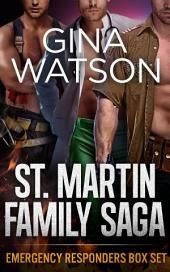 St. Martin Family Saga: Emergency Responders Box Set: Books 1, 2, 3