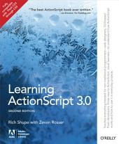 Learning ActionScript 3.0: A Beginner's Guide, Edition 2