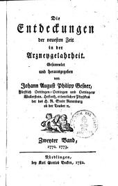 Die Entdeckungen der neuesten Zeit in der Arzneygelahrtheit: 1772 - 1773, Band 2,Ausgabe 1