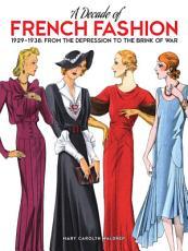 A Decade of French Fashion  1929 1938 PDF