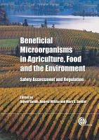 Beneficial Microorganisms in Agriculture  Food and the Environment PDF