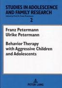 Behavior Therapy with Aggressive Children and Adolescents PDF