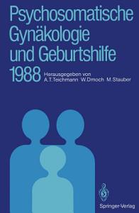 Psychosomatische Gyn  kologie und Geburtshilfe 1988 PDF