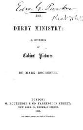 The Derby ministry: a series of cabinet pictures