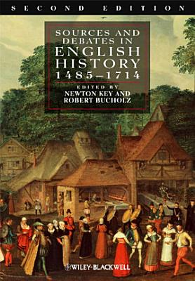 Sources and Debates in English History PDF