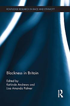 Blackness in Britain PDF