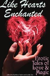 Like Hearts Enchanted