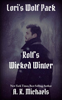Lori s Wolf Pack  Rolf s Wicked Winter PDF
