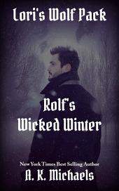Lori's Wolf Pack, Rolf's Wicked Winter