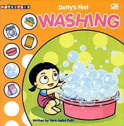 Seri Dotty S First Washing Book PDF