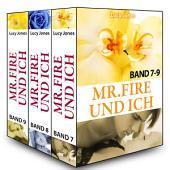 Mr. Fire und ich - Band 7-9