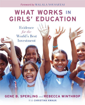 What Works in Girls  Education