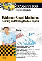 Crash Course Evidence Based Medicine  Reading and Writing Medical Papers Updated Edition   E Book PDF