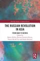 The Russian Revolution in Asia