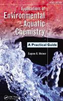 Applications of Environmental Aquatic Chemistry PDF