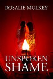 Unspoken Shame