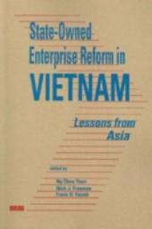 State-owned Enterprise Reform in Vietnam: Lessons from Asia