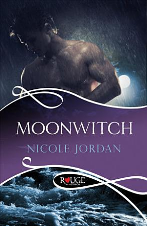 Moonwitch  A Rouge Historical Romance PDF