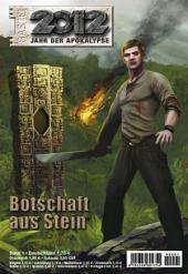 2012 - Folge 01: Botschaft aus Stein