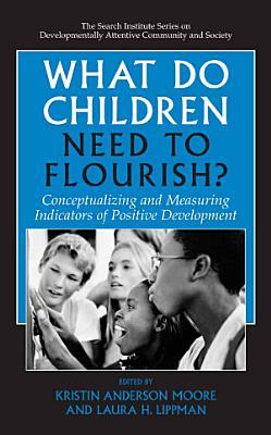 What Do Children Need to Flourish
