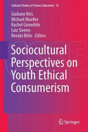 Sociocultural Perspectives on Youth Ethical Consumerism PDF