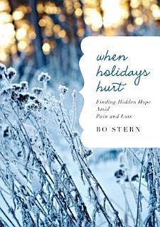 When Holidays Hurt Book