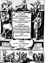 Le grand dictionnaire françois-flaman, de nouveau revû, corrigé & augmenté de plusieurs mots et sentences... Item une grammaire françoise