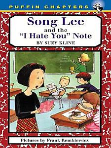 Song Lee and the I Hate You Notes Book
