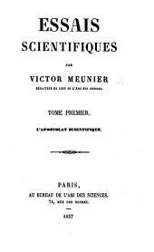 Essais scientifiques: Volumes 1-3