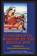 Fundamental Wisdom of the Middle Way PDF