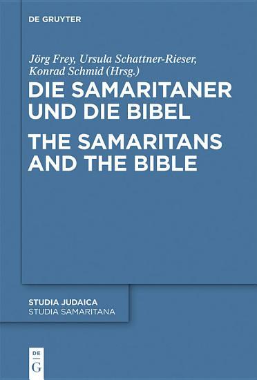 Die Samaritaner und die Bibel   The Samaritans and the Bible PDF
