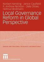Local Governance Reform in Global Perspective PDF