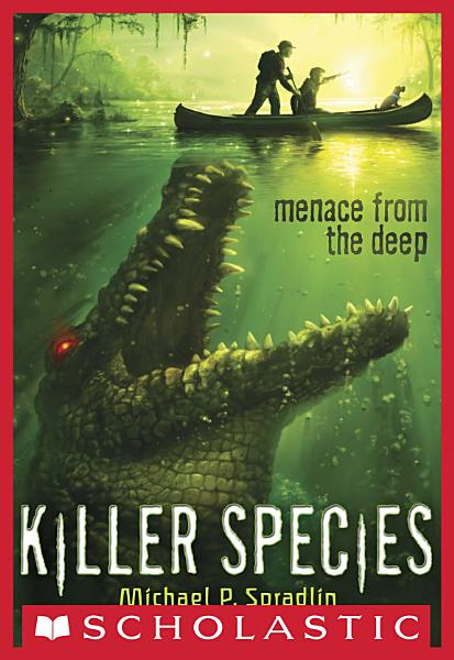 Download Killer Species  1  Menace From the Deep Book