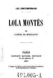 Lola Montès: Les Contemporains. Par Eugène de Mirecourt. [Lola Montez.]