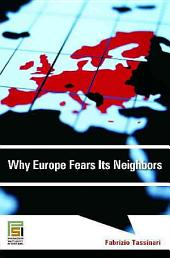 Why Europe Fears Its Neighbors