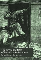 The Novels and Tales of Robert Louis Stevenson: Volume 5