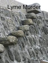Lyme Murder