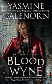 Blood Wyne: An Otherworld Novel