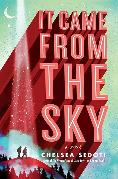 Download It Came from the Sky Book