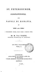 St. Petersburgh, Constantinople, and Napoli di Romania, in 1833 and 1834