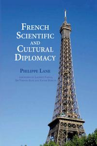 French Scientific and Cultural Diplomacy PDF