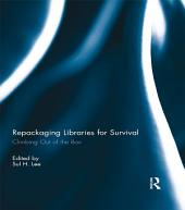Repackaging Libraries for Survival: Climbing Out of the Box